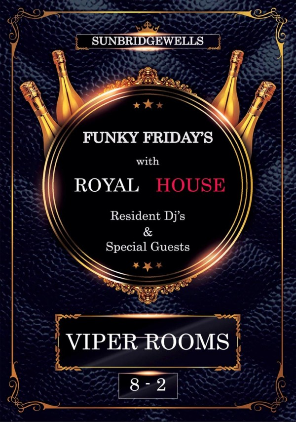 Funky Fridays with Royal House